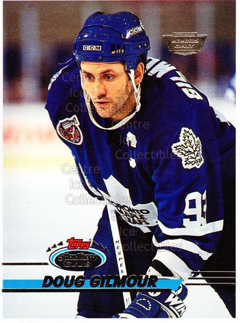 1993-94 Stadium Club Members Only Proof #140 Doug Gilmour<br/>1 In Stock - $10.00 each - <a href=https://centericecollectibles.foxycart.com/cart?name=1993-94%20Stadium%20Club%20Members%20Only%20Proof%20%23140%20Doug%20Gilmour...&quantity_max=1&price=$10.00&code=601826 class=foxycart> Buy it now! </a>