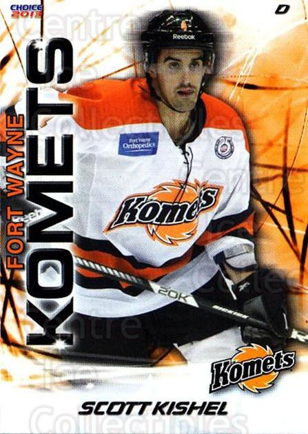2012-13 Fort Wayne Komets Choice #20 Scott Kishel<br/>3 In Stock - $3.00 each - <a href=https://centericecollectibles.foxycart.com/cart?name=2012-13%20Fort%20Wayne%20Komets%20Choice%20%2320%20Scott%20Kishel...&quantity_max=3&price=$3.00&code=602164 class=foxycart> Buy it now! </a>