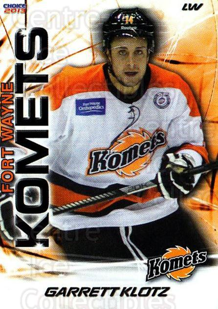 2012-13 Fort Wayne Komets Choice #21 Garrett Klotz<br/>2 In Stock - $3.00 each - <a href=https://centericecollectibles.foxycart.com/cart?name=2012-13%20Fort%20Wayne%20Komets%20Choice%20%2321%20Garrett%20Klotz...&quantity_max=2&price=$3.00&code=602165 class=foxycart> Buy it now! </a>
