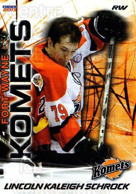 2012-13 Fort Wayne Komets Choice #27 Kaleigh Schrock<br/>1 In Stock - $3.00 each - <a href=https://centericecollectibles.foxycart.com/cart?name=2012-13%20Fort%20Wayne%20Komets%20Choice%20%2327%20Kaleigh%20Schrock...&quantity_max=1&price=$3.00&code=602171 class=foxycart> Buy it now! </a>