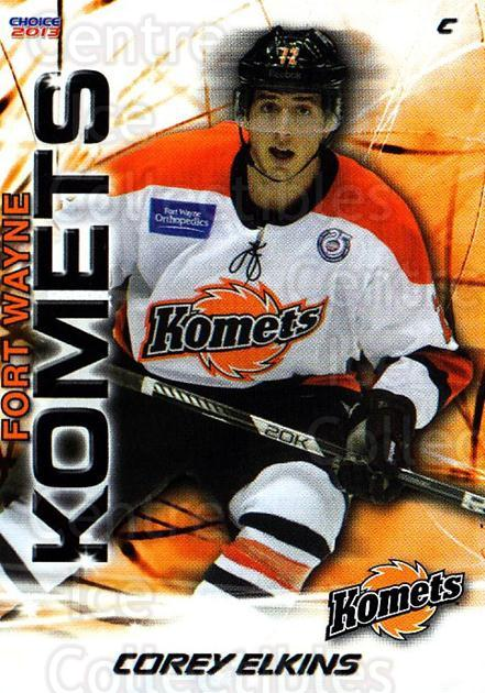 2012-13 Fort Wayne Komets Choice #28 Corey Elkins<br/>3 In Stock - $3.00 each - <a href=https://centericecollectibles.foxycart.com/cart?name=2012-13%20Fort%20Wayne%20Komets%20Choice%20%2328%20Corey%20Elkins...&quantity_max=3&price=$3.00&code=602172 class=foxycart> Buy it now! </a>