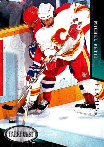 1993-94 Parkhurst #304 Michel Petit<br/>6 In Stock - $1.00 each - <a href=https://centericecollectibles.foxycart.com/cart?name=1993-94%20Parkhurst%20%23304%20Michel%20Petit...&quantity_max=6&price=$1.00&code=6021 class=foxycart> Buy it now! </a>