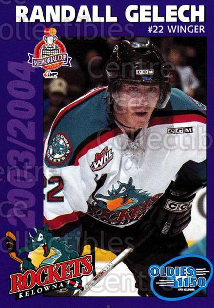 2003-04 Kelowna Rockets #8 Randall Gelech<br/>4 In Stock - $3.00 each - <a href=https://centericecollectibles.foxycart.com/cart?name=2003-04%20Kelowna%20Rockets%20%238%20Randall%20Gelech...&quantity_max=4&price=$3.00&code=602200 class=foxycart> Buy it now! </a>