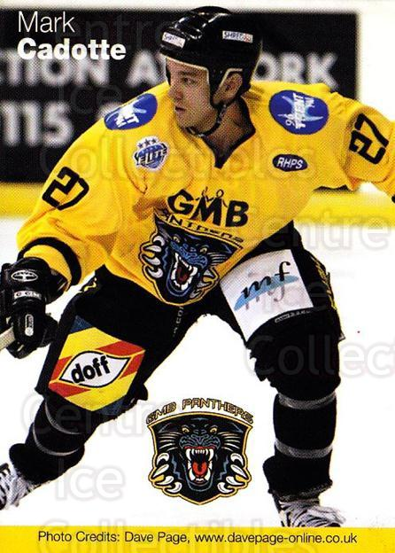 2003-04 UK British Elite Nottingham Panthers #3 Mark Cadotte<br/>1 In Stock - $2.00 each - <a href=https://centericecollectibles.foxycart.com/cart?name=2003-04%20UK%20British%20Elite%20Nottingham%20Panthers%20%233%20Mark%20Cadotte...&price=$2.00&code=603239 class=foxycart> Buy it now! </a>