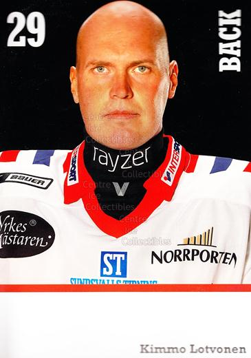 2008-09 Swedish Timra IK Red Eagles Postcards #13 Kimmo Lotvonen<br/>1 In Stock - $3.00 each - <a href=https://centericecollectibles.foxycart.com/cart?name=2008-09%20Swedish%20Timra%20IK%20Red%20Eagles%20Postcards%20%2313%20Kimmo%20Lotvonen...&quantity_max=1&price=$3.00&code=603822 class=foxycart> Buy it now! </a>