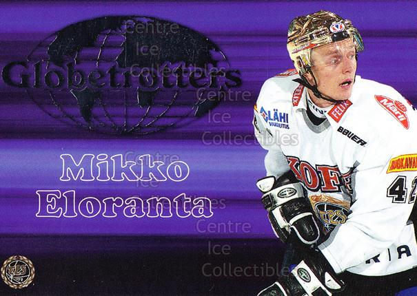 2003-04 Finnish Cardset Globetrotters #2 Mikko Eloranta<br/>3 In Stock - $3.00 each - <a href=https://centericecollectibles.foxycart.com/cart?name=2003-04%20Finnish%20Cardset%20Globetrotters%20%232%20Mikko%20Eloranta...&quantity_max=3&price=$3.00&code=604714 class=foxycart> Buy it now! </a>
