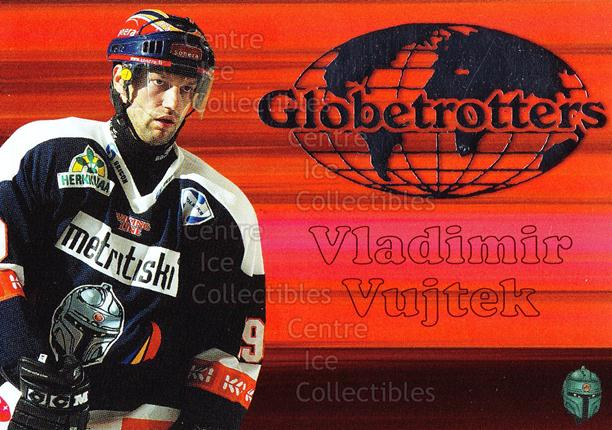 2003-04 Finnish Cardset Globetrotters #9 Vladimir Vujtek<br/>2 In Stock - $3.00 each - <a href=https://centericecollectibles.foxycart.com/cart?name=2003-04%20Finnish%20Cardset%20Globetrotters%20%239%20Vladimir%20Vujtek...&quantity_max=2&price=$3.00&code=604717 class=foxycart> Buy it now! </a>