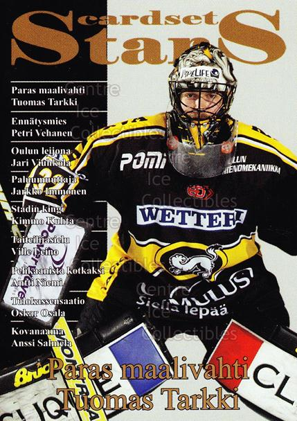 2008-09 Finnish Cardset Stars #7 Tuomas Tarkki<br/>6 In Stock - $3.00 each - <a href=https://centericecollectibles.foxycart.com/cart?name=2008-09%20Finnish%20Cardset%20Stars%20%237%20Tuomas%20Tarkki...&quantity_max=6&price=$3.00&code=604861 class=foxycart> Buy it now! </a>