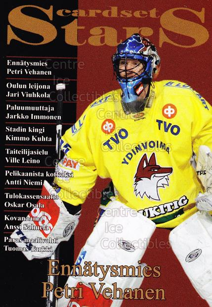 2008-09 Finnish Cardset Stars #8 Petri Vehanen<br/>3 In Stock - $3.00 each - <a href=https://centericecollectibles.foxycart.com/cart?name=2008-09%20Finnish%20Cardset%20Stars%20%238%20Petri%20Vehanen...&quantity_max=3&price=$3.00&code=604862 class=foxycart> Buy it now! </a>