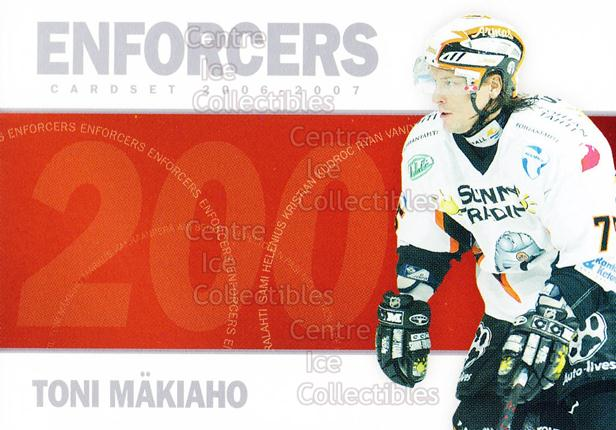 2006-07 Finnish Cardset Enforcers Gold #7 Toni Makiaho<br/>1 In Stock - $5.00 each - <a href=https://centericecollectibles.foxycart.com/cart?name=2006-07%20Finnish%20Cardset%20Enforcers%20Gold%20%237%20Toni%20Makiaho...&quantity_max=1&price=$5.00&code=604933 class=foxycart> Buy it now! </a>