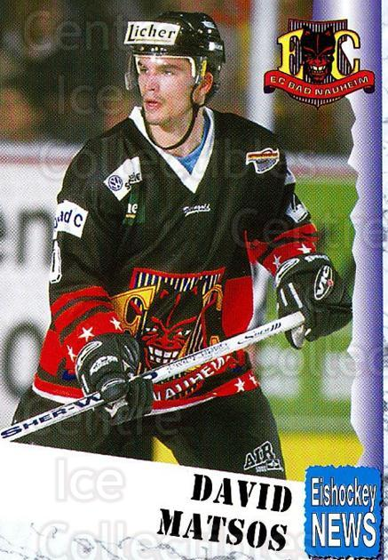 1999-00 German Bundesliga 2 #9 David Matsos<br/>10 In Stock - $2.00 each - <a href=https://centericecollectibles.foxycart.com/cart?name=1999-00%20German%20Bundesliga%202%20%239%20David%20Matsos...&quantity_max=10&price=$2.00&code=606257 class=foxycart> Buy it now! </a>