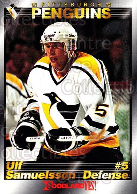 1993-94 Pittsburgh Penguins Foodland #3 Ulf Samuelsson<br/>8 In Stock - $3.00 each - <a href=https://centericecollectibles.foxycart.com/cart?name=1993-94%20Pittsburgh%20Penguins%20Foodland%20%233%20Ulf%20Samuelsson...&quantity_max=8&price=$3.00&code=6087 class=foxycart> Buy it now! </a>