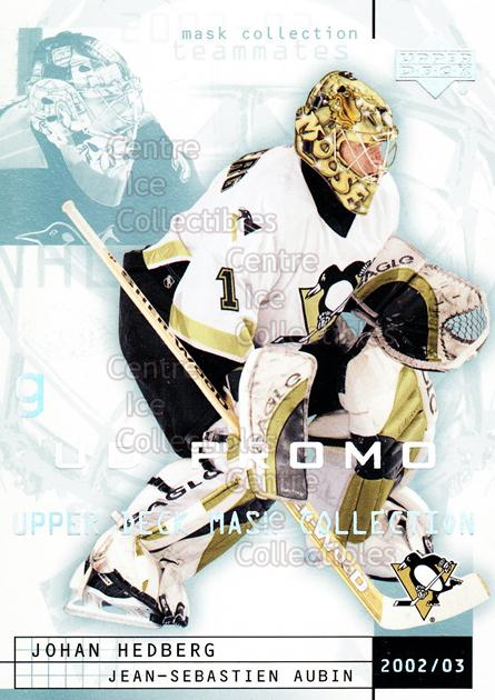 2002-03 UD Mask Collection UD Promo #68 Johan Hedberg, Jean-Sebastien Aubin<br/>1 In Stock - $3.00 each - <a href=https://centericecollectibles.foxycart.com/cart?name=2002-03%20UD%20Mask%20Collection%20UD%20Promo%20%2368%20Johan%20Hedberg,%20...&quantity_max=1&price=$3.00&code=610172 class=foxycart> Buy it now! </a>