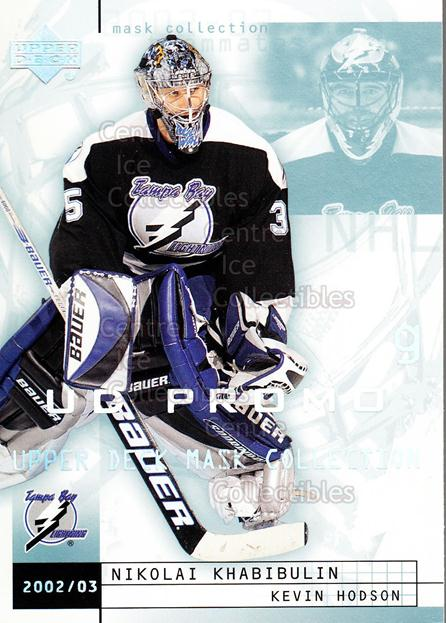 2002-03 UD Mask Collection UD Promo #79 Nikolai Khabibulin, Kevin Hodson<br/>1 In Stock - $3.00 each - <a href=https://centericecollectibles.foxycart.com/cart?name=2002-03%20UD%20Mask%20Collection%20UD%20Promo%20%2379%20Nikolai%20Khabibu...&quantity_max=1&price=$3.00&code=610194 class=foxycart> Buy it now! </a>