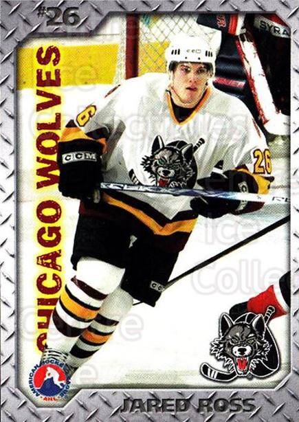 2005-06 Chicago Wolves #18 Jared Ross<br/>1 In Stock - $3.00 each - <a href=https://centericecollectibles.foxycart.com/cart?name=2005-06%20Chicago%20Wolves%20%2318%20Jared%20Ross...&quantity_max=1&price=$3.00&code=610568 class=foxycart> Buy it now! </a>