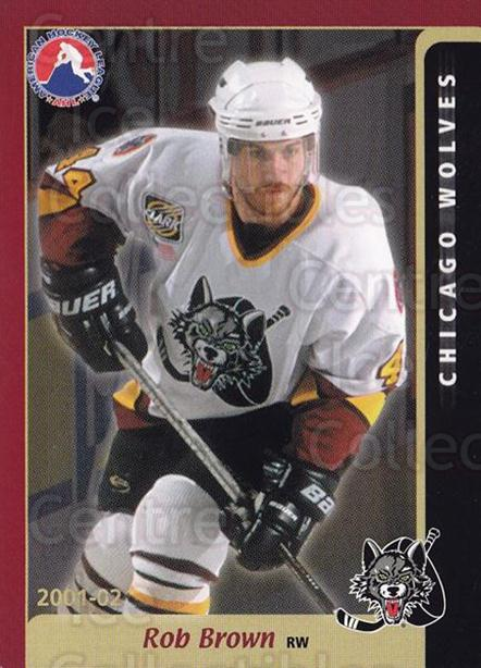 2001-02 Chicago Wolves #3 Rob Brown<br/>1 In Stock - $3.00 each - <a href=https://centericecollectibles.foxycart.com/cart?name=2001-02%20Chicago%20Wolves%20%233%20Rob%20Brown...&quantity_max=1&price=$3.00&code=610586 class=foxycart> Buy it now! </a>