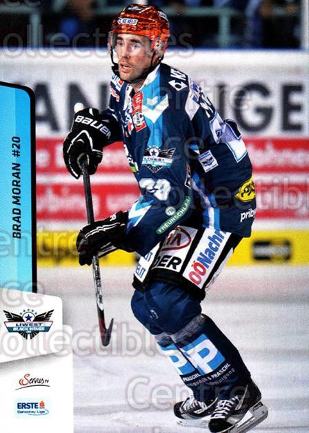 2013-14 Erste Bank Eishockey Liga EBEL #243 Brad Moran<br/>1 In Stock - $2.00 each - <a href=https://centericecollectibles.foxycart.com/cart?name=2013-14%20Erste%20Bank%20Eishockey%20Liga%20EBEL%20%23243%20Brad%20Moran...&quantity_max=1&price=$2.00&code=614188 class=foxycart> Buy it now! </a>