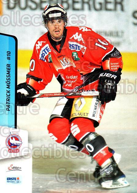 2013-14 Erste Bank Eishockey Liga EBEL #294 Patrick Mossmer<br/>5 In Stock - $2.00 each - <a href=https://centericecollectibles.foxycart.com/cart?name=2013-14%20Erste%20Bank%20Eishockey%20Liga%20EBEL%20%23294%20Patrick%20Mossmer...&quantity_max=5&price=$2.00&code=614239 class=foxycart> Buy it now! </a>