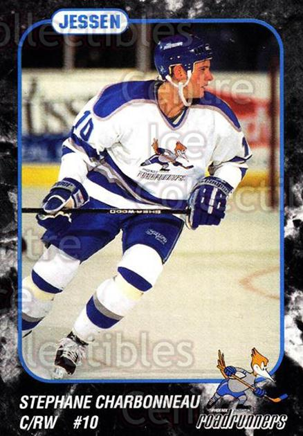 1993-94 Phoenix Roadrunners #3 Stephane Charbonneau<br/>2 In Stock - $3.00 each - <a href=https://centericecollectibles.foxycart.com/cart?name=1993-94%20Phoenix%20Roadrunners%20%233%20Stephane%20Charbo...&quantity_max=2&price=$3.00&code=6190 class=foxycart> Buy it now! </a>