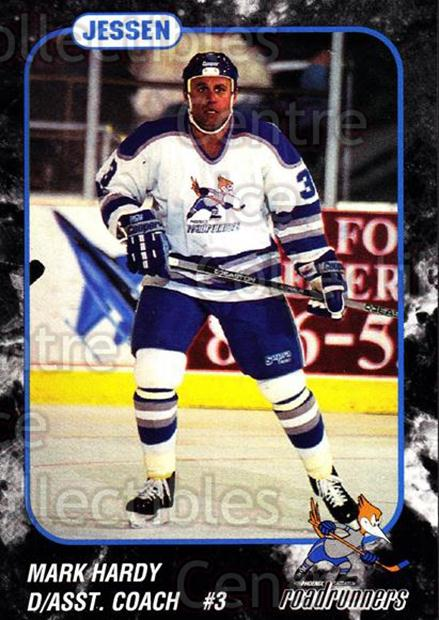 1993-94 Phoenix Roadrunners #9 Mark Hardy<br/>6 In Stock - $3.00 each - <a href=https://centericecollectibles.foxycart.com/cart?name=1993-94%20Phoenix%20Roadrunners%20%239%20Mark%20Hardy...&quantity_max=6&price=$3.00&code=6196 class=foxycart> Buy it now! </a>
