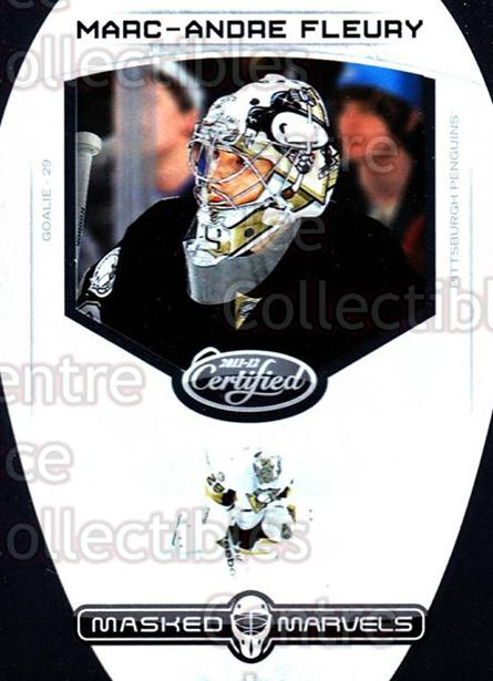 2011-12 Certified Masked Marvels #6 Marc-Andre Fleury<br/>1 In Stock - $3.00 each - <a href=https://centericecollectibles.foxycart.com/cart?name=2011-12%20Certified%20Masked%20Marvels%20%236%20Marc-Andre%20Fleu...&quantity_max=1&price=$3.00&code=619849 class=foxycart> Buy it now! </a>