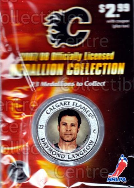2007-08 Calgary Flames Medallion #9 Daymond Langkow<br/>2 In Stock - $5.00 each - <a href=https://centericecollectibles.foxycart.com/cart?name=2007-08%20Calgary%20Flames%20Medallion%20%239%20Daymond%20Langkow...&quantity_max=2&price=$5.00&code=626492 class=foxycart> Buy it now! </a>