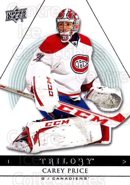 2013-14 UD Trilogy #56 Carey Price<br/>1 In Stock - $2.00 each - <a href=https://centericecollectibles.foxycart.com/cart?name=2013-14%20UD%20Trilogy%20%2356%20Carey%20Price...&price=$2.00&code=627627 class=foxycart> Buy it now! </a>