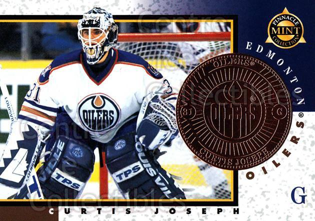 1997-98 Pinnacle Mint Bronze #24 Curtis Joseph<br/>6 In Stock - $2.00 each - <a href=https://centericecollectibles.foxycart.com/cart?name=1997-98%20Pinnacle%20Mint%20Bronze%20%2324%20Curtis%20Joseph...&quantity_max=6&price=$2.00&code=62867 class=foxycart> Buy it now! </a>