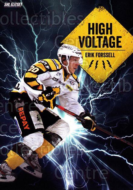 2014-15 Swedish Elitset High Voltage #15 Erik Forssell<br/>1 In Stock - $3.00 each - <a href=https://centericecollectibles.foxycart.com/cart?name=2014-15%20Swedish%20Elitset%20High%20Voltage%20%2315%20Erik%20Forssell...&quantity_max=1&price=$3.00&code=637296 class=foxycart> Buy it now! </a>