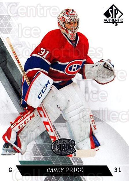 2013-14 Sp Authentic #65 Carey Price<br/>5 In Stock - $3.00 each - <a href=https://centericecollectibles.foxycart.com/cart?name=2013-14%20Sp%20Authentic%20%2365%20Carey%20Price...&quantity_max=5&price=$3.00&code=639342 class=foxycart> Buy it now! </a>