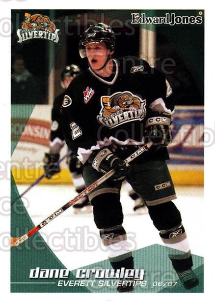 2006-07 Everett Silvertips #6 Dane Crowley<br/>2 In Stock - $3.00 each - <a href=https://centericecollectibles.foxycart.com/cart?name=2006-07%20Everett%20Silvertips%20%236%20Dane%20Crowley...&price=$3.00&code=640992 class=foxycart> Buy it now! </a>