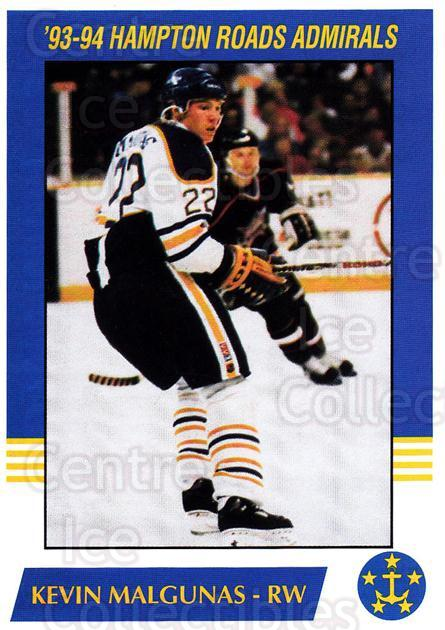 1993-94 Hampton Roads Admirals #10 Kevin Malgunas<br/>4 In Stock - $3.00 each - <a href=https://centericecollectibles.foxycart.com/cart?name=1993-94%20Hampton%20Roads%20Admirals%20%2310%20Kevin%20Malgunas...&quantity_max=4&price=$3.00&code=641043 class=foxycart> Buy it now! </a>