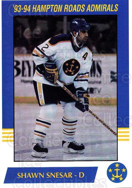 1993-94 Hampton Roads Admirals #16 Shawn Snesar<br/>3 In Stock - $3.00 each - <a href=https://centericecollectibles.foxycart.com/cart?name=1993-94%20Hampton%20Roads%20Admirals%20%2316%20Shawn%20Snesar...&quantity_max=3&price=$3.00&code=641049 class=foxycart> Buy it now! </a>