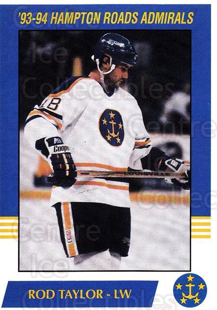 1993-94 Hampton Roads Admirals #18 Rod Taylor<br/>2 In Stock - $3.00 each - <a href=https://centericecollectibles.foxycart.com/cart?name=1993-94%20Hampton%20Roads%20Admirals%20%2318%20Rod%20Taylor...&quantity_max=2&price=$3.00&code=641051 class=foxycart> Buy it now! </a>