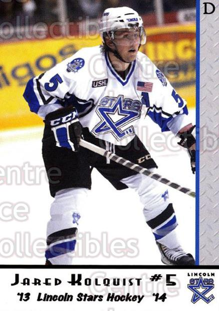 2013-14 Lincoln Stars #4 Jared Kolquist<br/>4 In Stock - $3.00 each - <a href=https://centericecollectibles.foxycart.com/cart?name=2013-14%20Lincoln%20Stars%20%234%20Jared%20Kolquist...&quantity_max=4&price=$3.00&code=643125 class=foxycart> Buy it now! </a>