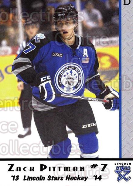 2013-14 Lincoln Stars #6 Zack Pittman<br/>2 In Stock - $3.00 each - <a href=https://centericecollectibles.foxycart.com/cart?name=2013-14%20Lincoln%20Stars%20%236%20Zack%20Pittman...&quantity_max=2&price=$3.00&code=643127 class=foxycart> Buy it now! </a>