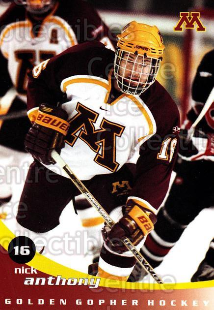 2002-03 Minnesota Golden Gophers #1 Nick Anthony<br/>2 In Stock - $3.00 each - <a href=https://centericecollectibles.foxycart.com/cart?name=2002-03%20Minnesota%20Golden%20Gophers%20%231%20Nick%20Anthony...&quantity_max=2&price=$3.00&code=643763 class=foxycart> Buy it now! </a>