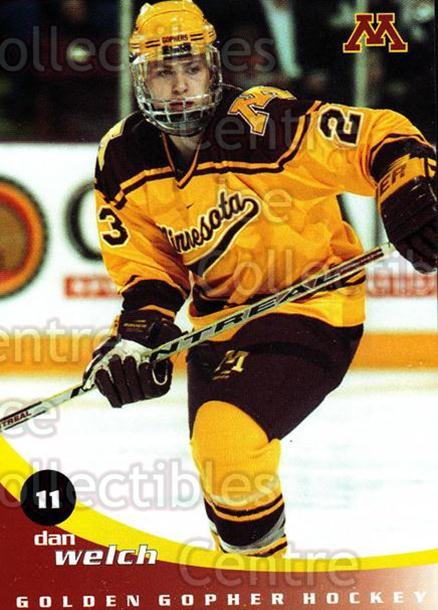 2002-03 Minnesota Golden Gophers #28 Dan Welch<br/>1 In Stock - $3.00 each - <a href=https://centericecollectibles.foxycart.com/cart?name=2002-03%20Minnesota%20Golden%20Gophers%20%2328%20Dan%20Welch...&quantity_max=1&price=$3.00&code=643790 class=foxycart> Buy it now! </a>