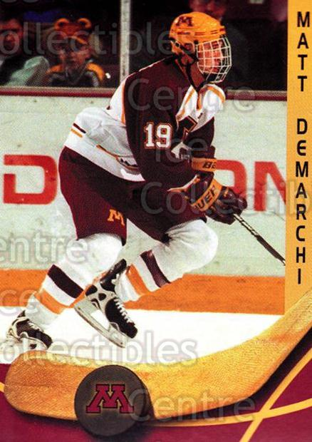 2000-01 Minnesota Golden Gophers #4 Matt DeMarchi<br/>2 In Stock - $3.00 each - <a href=https://centericecollectibles.foxycart.com/cart?name=2000-01%20Minnesota%20Golden%20Gophers%20%234%20Matt%20DeMarchi...&quantity_max=2&price=$3.00&code=643797 class=foxycart> Buy it now! </a>