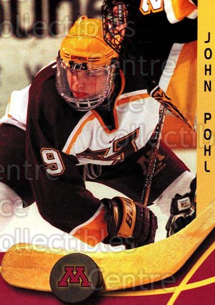 2000-01 Minnesota Golden Gophers #18 John Pohl<br/>1 In Stock - $3.00 each - <a href=https://centericecollectibles.foxycart.com/cart?name=2000-01%20Minnesota%20Golden%20Gophers%20%2318%20John%20Pohl...&quantity_max=1&price=$3.00&code=643811 class=foxycart> Buy it now! </a>