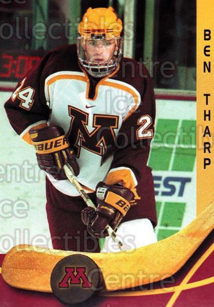 2000-01 Minnesota Golden Gophers #25 Ben Tharp<br/>2 In Stock - $3.00 each - <a href=https://centericecollectibles.foxycart.com/cart?name=2000-01%20Minnesota%20Golden%20Gophers%20%2325%20Ben%20Tharp...&quantity_max=2&price=$3.00&code=643818 class=foxycart> Buy it now! </a>