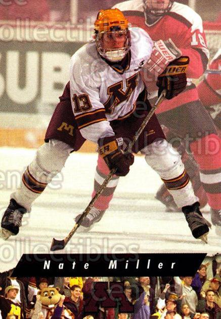 1998-99 Minnesota Golden Gophers #6 Nate Miller<br/>2 In Stock - $3.00 each - <a href=https://centericecollectibles.foxycart.com/cart?name=1998-99%20Minnesota%20Golden%20Gophers%20%236%20Nate%20Miller...&quantity_max=2&price=$3.00&code=643827 class=foxycart> Buy it now! </a>