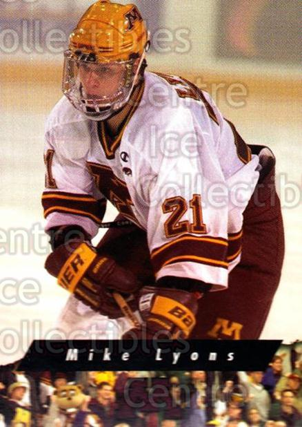 1998-99 Minnesota Golden Gophers #10 Mike Lyons<br/>2 In Stock - $3.00 each - <a href=https://centericecollectibles.foxycart.com/cart?name=1998-99%20Minnesota%20Golden%20Gophers%20%2310%20Mike%20Lyons...&quantity_max=2&price=$3.00&code=643831 class=foxycart> Buy it now! </a>