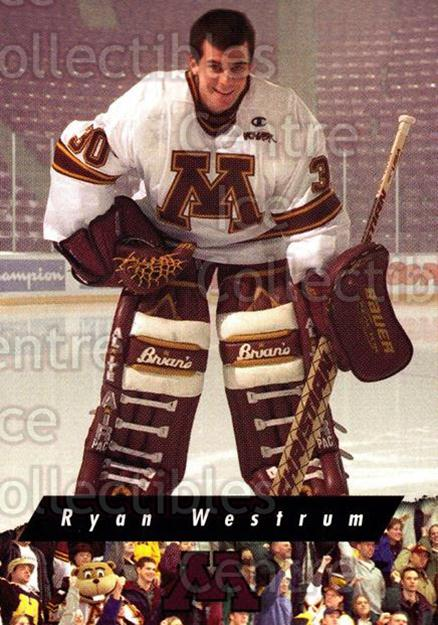 1998-99 Minnesota Golden Gophers #14 Ryan Westrum<br/>2 In Stock - $3.00 each - <a href=https://centericecollectibles.foxycart.com/cart?name=1998-99%20Minnesota%20Golden%20Gophers%20%2314%20Ryan%20Westrum...&quantity_max=2&price=$3.00&code=643835 class=foxycart> Buy it now! </a>
