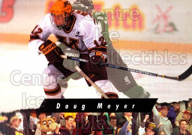 1998-99 Minnesota Golden Gophers #15 Doug Meyer<br/>2 In Stock - $3.00 each - <a href=https://centericecollectibles.foxycart.com/cart?name=1998-99%20Minnesota%20Golden%20Gophers%20%2315%20Doug%20Meyer...&quantity_max=2&price=$3.00&code=643836 class=foxycart> Buy it now! </a>