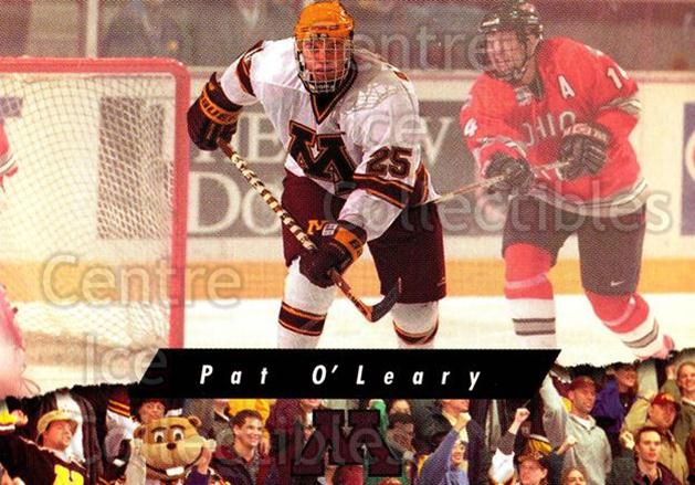 1998-99 Minnesota Golden Gophers #20 Pat O'Leary<br/>1 In Stock - $3.00 each - <a href=https://centericecollectibles.foxycart.com/cart?name=1998-99%20Minnesota%20Golden%20Gophers%20%2320%20Pat%20O'Leary...&quantity_max=1&price=$3.00&code=643841 class=foxycart> Buy it now! </a>