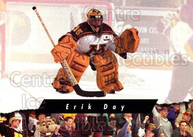 1998-99 Minnesota Golden Gophers #27 Erik Day<br/>1 In Stock - $3.00 each - <a href=https://centericecollectibles.foxycart.com/cart?name=1998-99%20Minnesota%20Golden%20Gophers%20%2327%20Erik%20Day...&quantity_max=1&price=$3.00&code=643848 class=foxycart> Buy it now! </a>