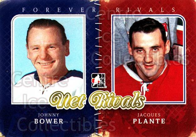 2012-13 ITG Forever Rivals Net Rivals #1 Johnny Bower, Jacques Plante<br/>1 In Stock - $3.00 each - <a href=https://centericecollectibles.foxycart.com/cart?name=2012-13%20ITG%20Forever%20Rivals%20Net%20Rivals%20%231%20Johnny%20Bower,%20J...&quantity_max=1&price=$3.00&code=643888 class=foxycart> Buy it now! </a>