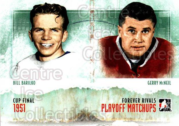2012-13 ITG Forever Rivals Playoff Matchups #6 Bill Barilko, Gerry McNeil<br/>1 In Stock - $3.00 each - <a href=https://centericecollectibles.foxycart.com/cart?name=2012-13%20ITG%20Forever%20Rivals%20Playoff%20Matchups%20%236%20Bill%20Barilko,%20G...&quantity_max=1&price=$3.00&code=643901 class=foxycart> Buy it now! </a>