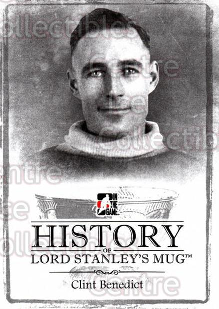 2013-14 ITG Lord Stanleys Mug History #11 Clint Benedict<br/>3 In Stock - $3.00 each - <a href=https://centericecollectibles.foxycart.com/cart?name=2013-14%20ITG%20Lord%20Stanleys%20Mug%20History%20%2311%20Clint%20Benedict...&quantity_max=3&price=$3.00&code=643914 class=foxycart> Buy it now! </a>